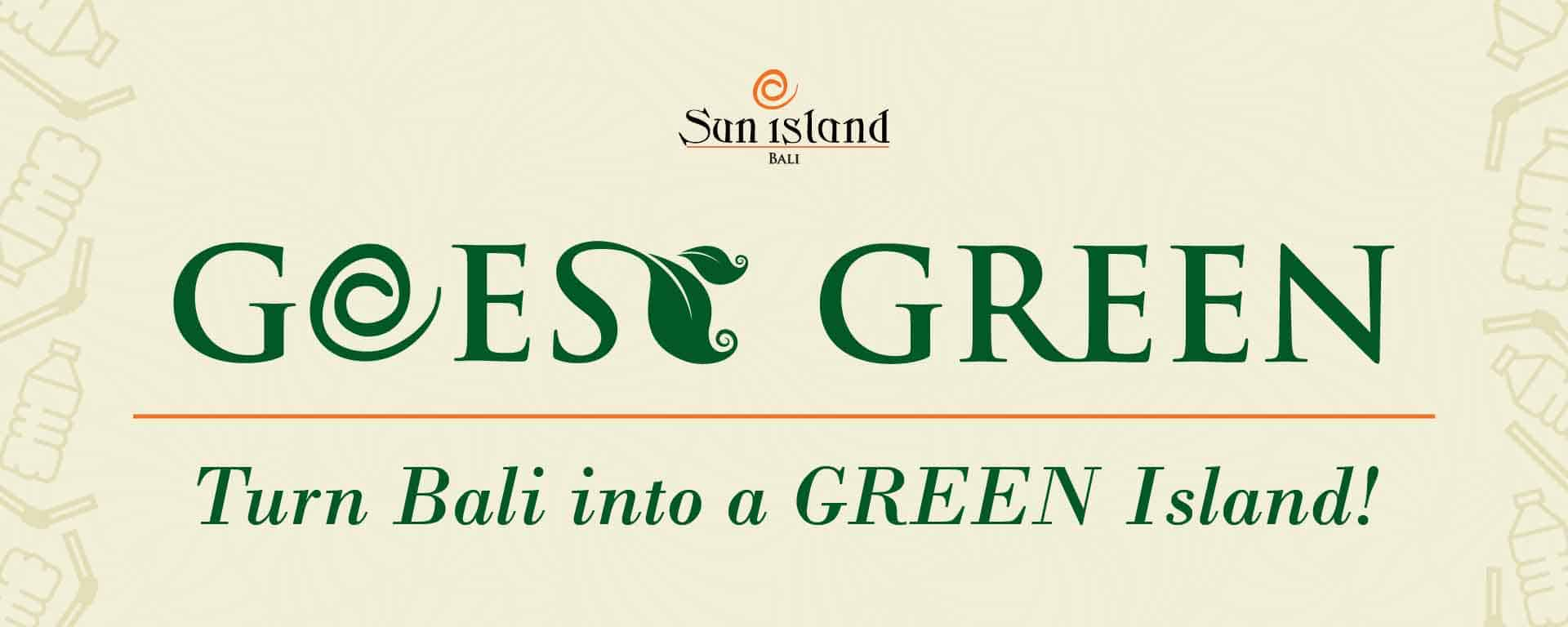 Sun Island Bali Goes Green Campaign
